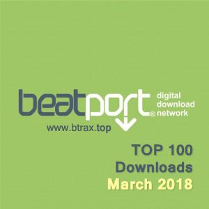 Beatport Top 100 Downloads March 2018