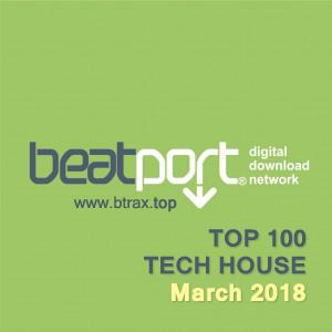 Beatport Top 100 Tech House March 2018