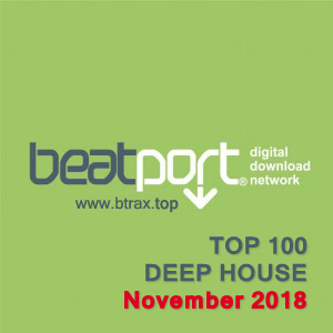 Beatport Top 100 Deep House November 2018