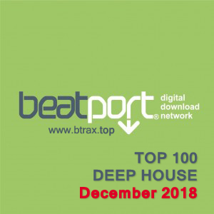 Beatport Top 100 Deep House December 2018