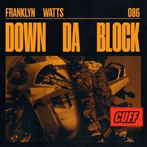 Franklyn Watts – Down Da Block