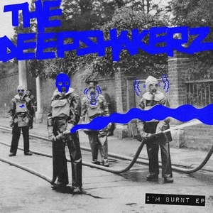 The Deepshakerz – I'm Burnt EP
