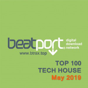 Beatport Top 100 Tech House 12 May 2019