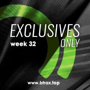 Beatport Exclusive Only: Week 32