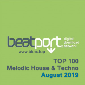 Beatport Top 100 Melodic House & Techno August 2019