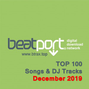 Beatport Top 100 Songs & DJ Tracks December 2019