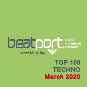 Beatport Top 100 Techno March 2020