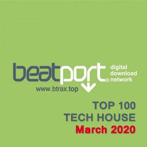 Beatport Top 100 Tech House March 2020
