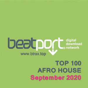 Beatport Top 100 Afro House September 2020