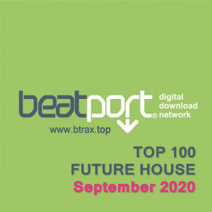 Beatport Top 100 Future House September 2020