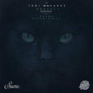 Toni Alvarez – Adexyl EP [SUARA412]