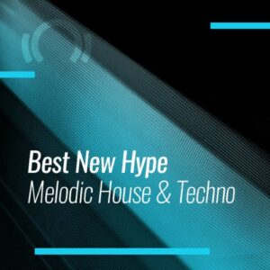 Beatport Best New Hype Melodic House & Techno: January 2021
