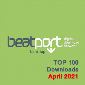Beatport Top 100 Downloads April 2021