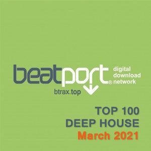 Beatport Top 100 Deep House March 2021