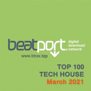 Beatport Top 100 Tech House March 2021