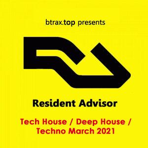 Resident Advisor Tech House / Deep House / Techno March 2021