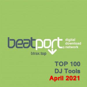 Beatport Top 100 Dj Tools Tracks April 2021
