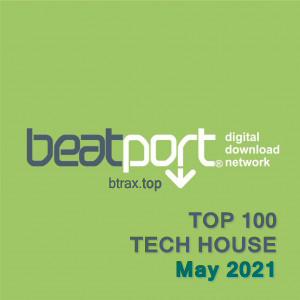 Beatport Top 100 Tech House May 2021