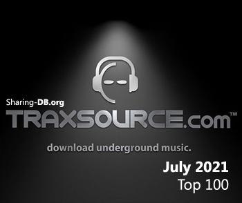 Traxsource Top 100 Tracks July 2021