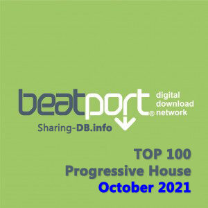 Beatport Top 100 Progressive House October 2021