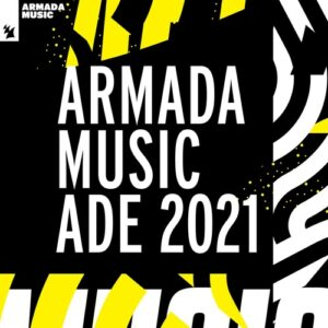 VA - Armada Music - ADE 2021 - Extended Versions [ARDI4350]